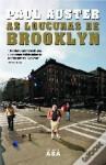 As Loucuras de Brooklyn - Paul Auster