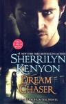 Dream Chaser (Dream-Hunter, #3) - Sherrilyn Kenyon