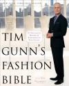 Tim Gunn's Fashion Bible: The Fascinating History of Everything in Your Closet - Tim Gunn, Ada Calhoun