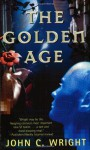 The Golden Age - John C. Wright