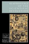 Reappraisals of the Scientific Revolution - David C. Lindberg