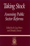 Taking Stock: Assessing Public Sector Reforms - B. Guy Peters, Donald J. Savoie, Canadian Centre for Management Development