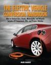 The Electric Vehicle Conversion Handbook HP1568 - Mark Warner