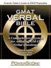 The PowerScore GMAT Verbal Bible: A Comprehensive System for Attacking GMAT Verbal Questions - David M. Killoran, Victoria Wood, Steven G. Stein