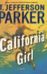 California Girl - T. Jefferson Parker