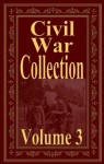 Civil War Collection, Vol. 3 - Andre Norton, O. H. Oldroyd, Philip Henry Sheridan, Alfred Thayer Mahan, Stephen Crane