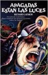 Apagadas Están las Luces - Richard Laymon, Domingo Santos