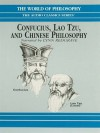 Confucius, Lao Tzu, and Chinese Philosophy - Crispin Sartwell, Lynn Redgrave