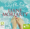 What Alice Forgot - Liane Moriarty, Caroline Lee
