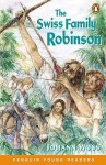 The Swiss Family Robinson (Penguin Young Readers) - Marie Crook, Johann David Wyss