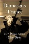 Damascus Trance - Matt Rees
