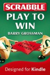 Collins Scrabble: Play to win! - Barry Grossman