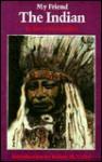 My Friend the Indian - James McLaughlin, Robert M. Utley