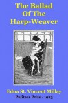 The Ballad Of The Harp-Weaver - Edna St. Vincent Millay