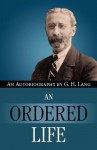 An Ordered Life by G. H. Lang - G.H. Lang, F.F. Bruce