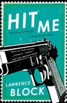 Hit Me (A John Keller novel) - Lawrence Block