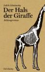 Der Hals Der Giraffe - Judith Schalansky, Dagmar Manzel