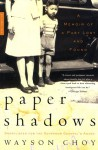 Paper Shadows: A Memoir of a Past Lost and Found - Wayson Choy