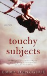 Touchy Subjects - Emma Donoghue