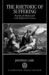 Rhetoric of Suffering - Jonathan Lamb