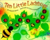 Ten Little Ladybugs - Melanie Gerth, Laura Huliska-Beith