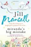 Miranda's Big Mistake - Jill Mansell