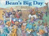 Bean's Big Day - Karen Ackerman