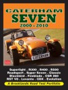 Caterham Seven Road Test Portfolio 2000-2010: Superlight, R300, R400,l R500, R600, Roadsport, Super Seven, Classic Black - R.M. Clarke