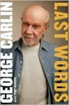Last Words - George Carlin, Tony Hendra