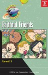 Faithful Friends: Saved by God/God Made Faces/That Hurt!/Watch Me Go/You're Going to Get it (Gemmen, Heather. Rocket Readers. Faithful Friends.) - Heather Gemmen, Mary McNeil