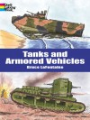Tanks and Armored Vehicles - Bruce Lafontaine