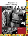 Television in American Society: Almanac - Laurie Collier Hillstrom, Allison McNeill Gudenau