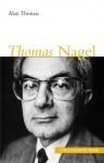 Thomas Nagel - Alan Thomas