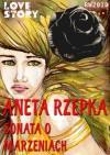 Sonata o marzeniach - Aneta Rzepka