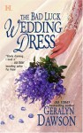 The Bad Luck Wedding Dress - Geralyn Dawson
