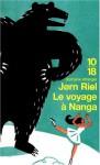 Le Voyage à Nanga - Jørn Riel, Susanne Juul, Bernard Saint Bonnet