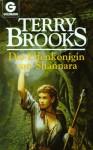Die Elfenkönigin Von Shannara. ( Fantasy) - Terry Brooks