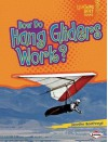 How Do Hang Gliders Work? - Jennifer Boothroyd