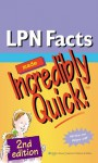 LPN Facts Made Incredibly Quick! - Lippincott Williams & Wilkins
