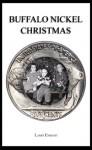 Buffalo Nickel Christmas - Larry Enright