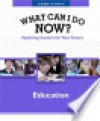 WHAT CAN I DO NOW! EDUCATION - Ferguson