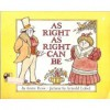 As Right as Right Can Be - Arnold Lobel, Anne Rose