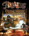 Pirate Ships & Weapons - John Hamilton