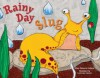 Rainy Day Slug - Mary Palenick Colborn, Lorie Ann Grover, Mary A. Colburn