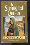 Strangled Queen - Maurice Druon