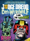 Judge Dredd Cry Of The Werewolf - John Wagner, Alan Grant, Gordon Rennie, Robbie Morrison, Steve Dillon, Leigh Gallagher, Carl Critchlow, Frazer Irving