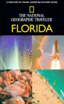 National Geographic Traveler: Florida - Kathy Arnold, Kathy Arnold