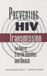Preventing HIV Transmission - National Research Council, Institute of Medicine