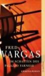 Im Schatten des Palazzo Farnese - Fred Vargas, Tobias Scheffel