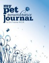 My Pet Remembrance Journal - Enid Traisman, Tiffini Mueller, Michelle Leal, Lisa Adza